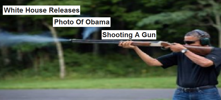 Obama shooting a gun
