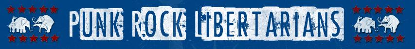 Punk Rock Libertarians