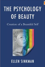 The Psychology of Beauty Creation of a Beautiful Self