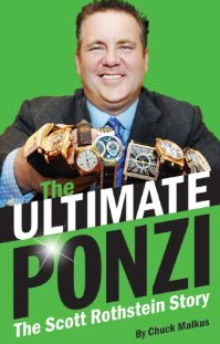 Ultimate Ponzi The The Scott Rothstein Story
